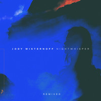 Jody Wisternoff - Nightwhisper (Remixed)
