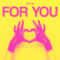 Hector - For You