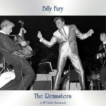 Billy Fury - The Remasters (All Tracks Remastered)