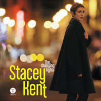 Stacey Kent - The Changing Lights (Bonus Edition)