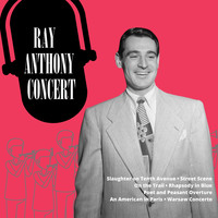 Ray Anthony - Ray Anthony Concert