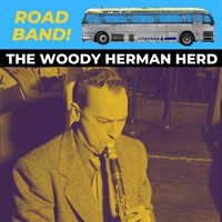 Woody Herman - Road Band