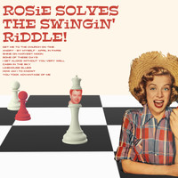 Rosemary Clooney - Rosie Solves the Swingin' Riddle!