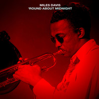 The Miles Davis Quintet - 'Round About Midnight