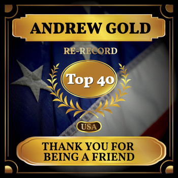 Andrew Gold - Thank You for Being a Friend (Billboard Hot 100 - No 25)