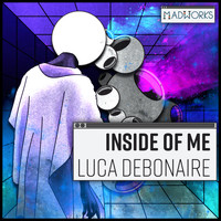 Luca Debonaire - Inside Of Me