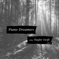 Piano Dreamers - Piano Dreamers Play Taylor Swift, Vol. 2 (Instrumental)