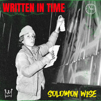 Solomon Wise - Written in Time (Explicit)