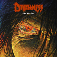 Darkness - Over and Out (Explicit)