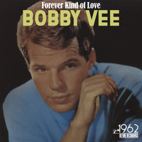 Bobby Vee - Forever Kind of Love
