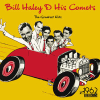 Bill Haley & His Comets - The Greatest Hits