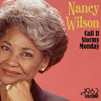 Nancy Wilson - Call It Stormy Monday