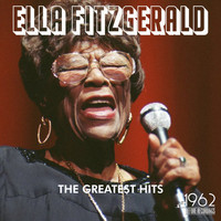 Ella Fitzgerald - The Greatest Hits