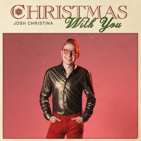 Josh Christina - Christmas With You
