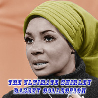 Shirley Bassey - The Ultimate Shirley Bassey Collection