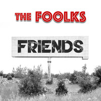 The Foolks - Friends