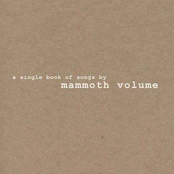 Mammoth Volume - A Single Book of Songs By (Explicit)