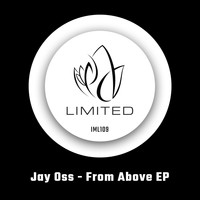 Jay Oss - From Above EP