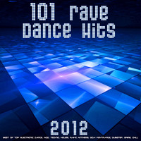 Progressive House Doc, DoctorSpook, Goa Doc - 101 Rave Dance Hits 2012 (Best of Top Electronic Dance, Acid, Techno, House, Rave Anthems, Goa Psytrance, Dubstep, Grime, Chill)