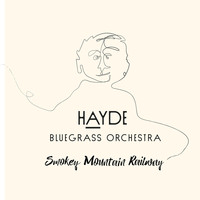 Hayde Bluegrass Orchestra - Smokey Mountain Railway