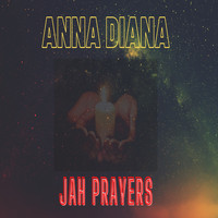 Anna Diana - Jah Prayers