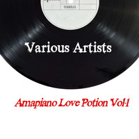 Various Artists / - Amapiano Love Potion, Vol. 1