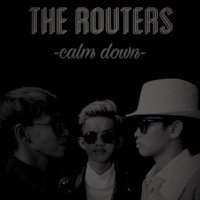 The Routers - Calm Down