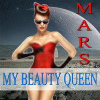 Mars - My Beauty Queen
