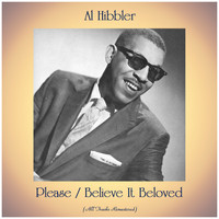 Al Hibbler - Please / Believe It Beloved (Remastered 2020)
