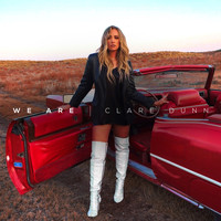 Clare Dunn - We Are