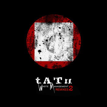t.A.T.u. - Waste Management Remixes 2