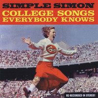 Simple Simon - College Songs Everybody Knows (Explicit)