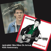 Steve Forbert - Jackrabbit Slim / Alive on Arrival (40th Anniversary Edition)