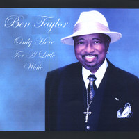 Ben Taylor - Only Here for a Little While