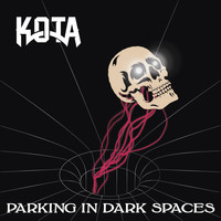 Kota - Parking in Dark Spaces (Explicit)