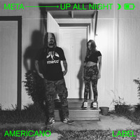 Meta - Up All Night (Explicit)