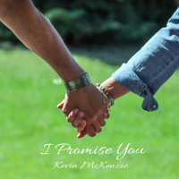 Kevin McKenzie - I Promise You
