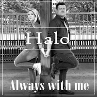 Halo - Always with Me