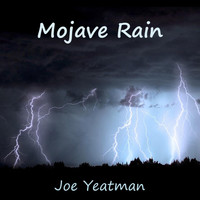 Joe Yeatman - Mojave Rain
