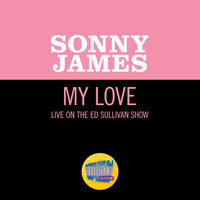 Sonny James - My Love (Live On The Ed Sullivan Show, May 10, 1970)