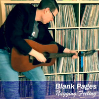 Blank Pages - Nagging Feeling