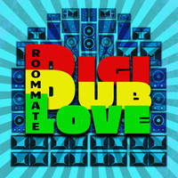 Roommate - Digi Dub Love