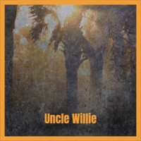 Various Artist - Uncle Willie