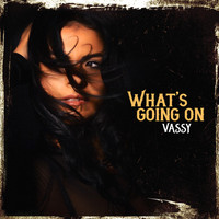 Vassy - What's Going On