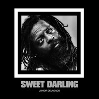 Junior Delgado - Sweet Darling