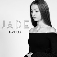 Jade - Lately