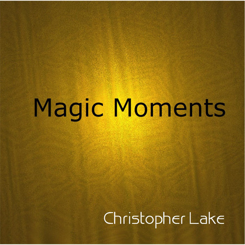Christopher Lake MP3 Album Magic Moments