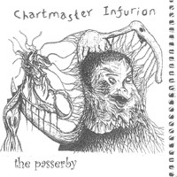 Chartmaster Infurion - The Passerby (Explicit)