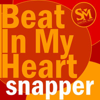 Snapper - Beat In My Heart