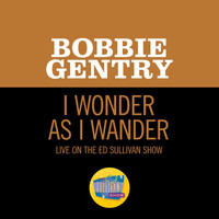 Bobbie Gentry - I Wonder As I Wander (Live On The Ed Sullivan Show, December 24, 1967)